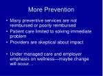 more prevention