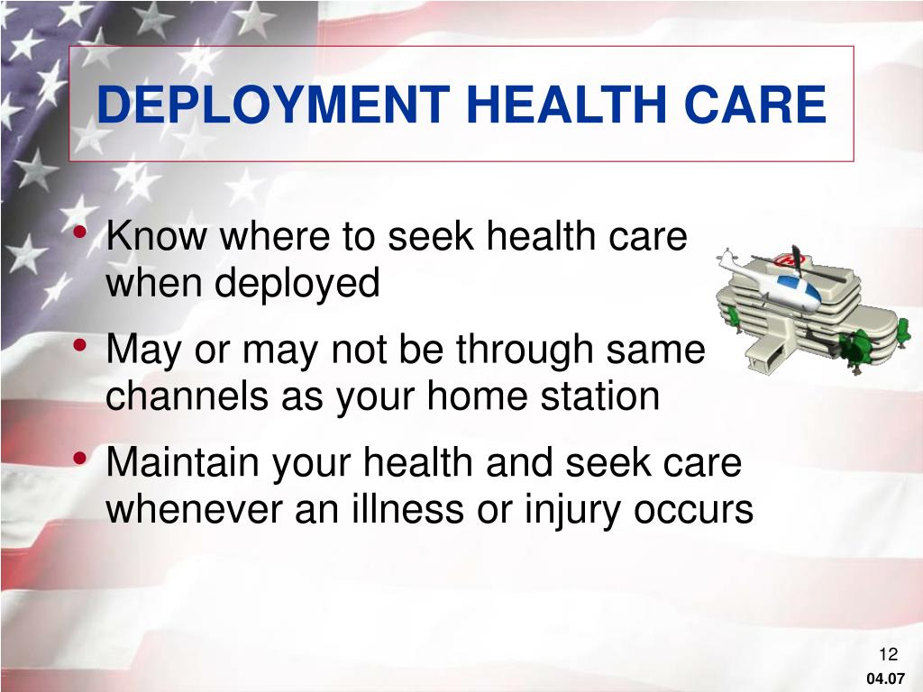DEPLOYMENT HEALTH CARE