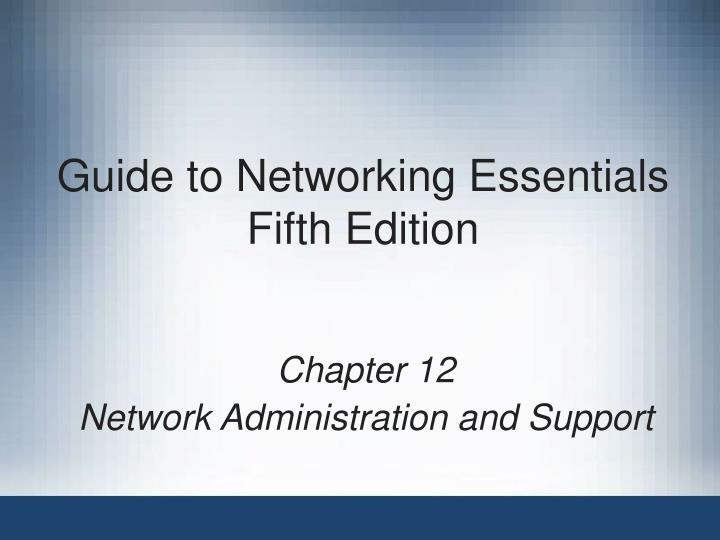 guide to networking essentials fifth edition n.