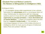elizabeth peal and wallace lambert s the relation of bilingualism to intelligence 1962