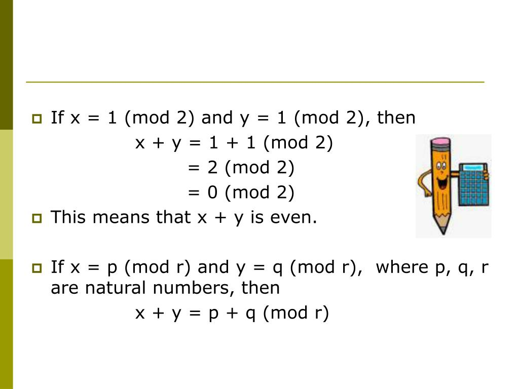 If x = 1 (mod 2) and y = 1 (mod 2), then