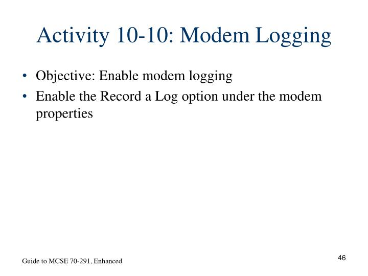 Activity 10-10: Modem Logging