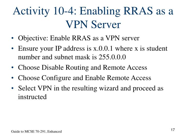 Activity 10-4: Enabling RRAS as a VPN Server