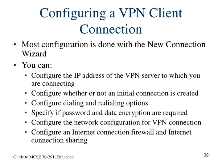 Configuring a VPN Client Connection