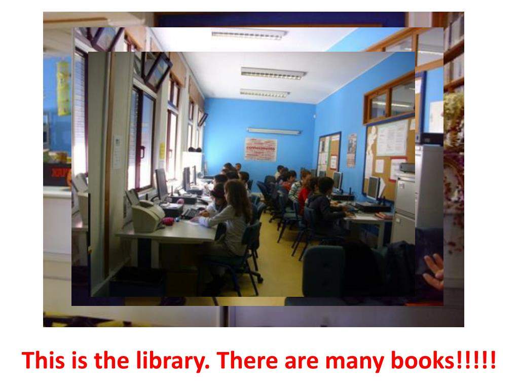 This is the library. There are many books!!!!!