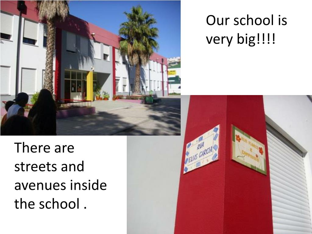 Our school is very big!!!!