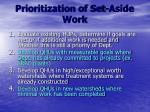 prioritization of set aside work