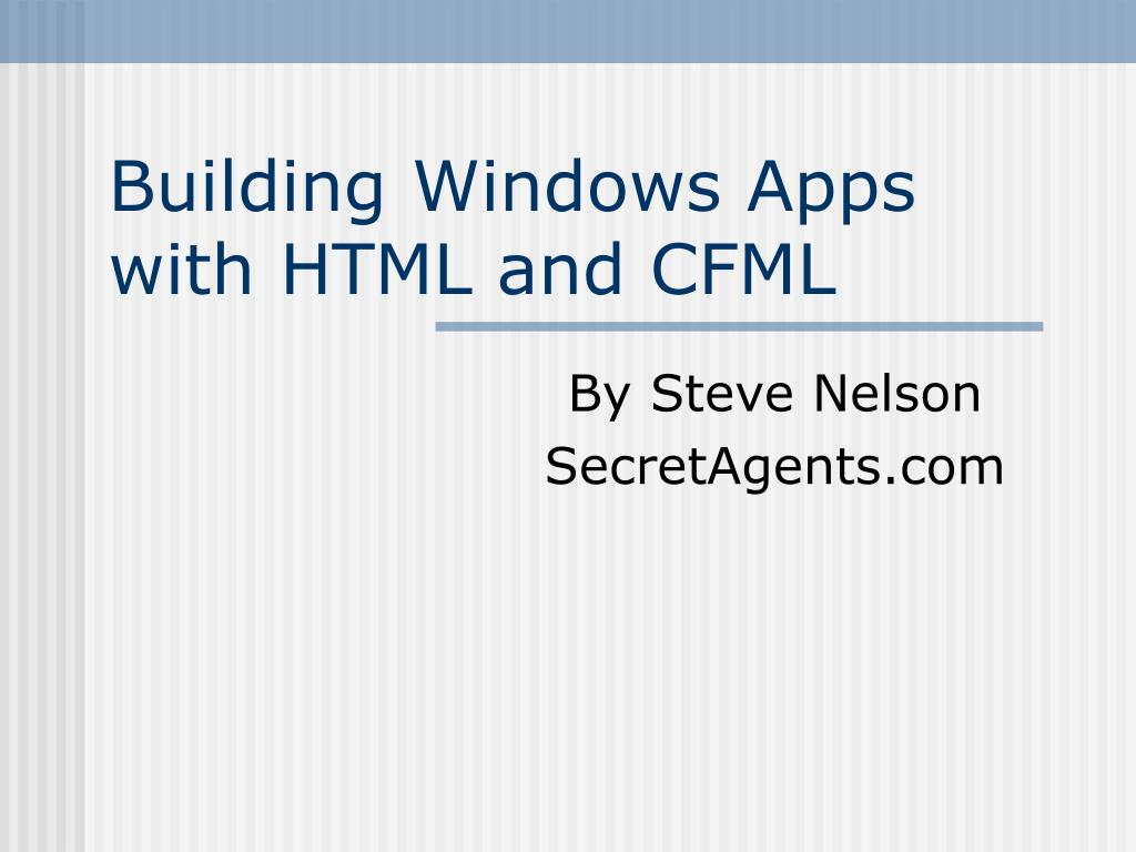 building windows apps with html and cfml l.