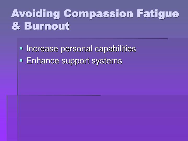 Avoiding Compassion Fatigue & Burnout
