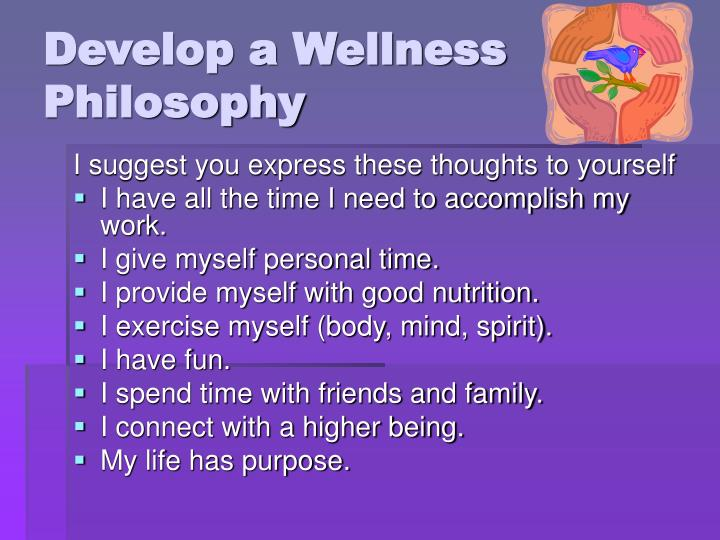 Develop a Wellness Philosophy