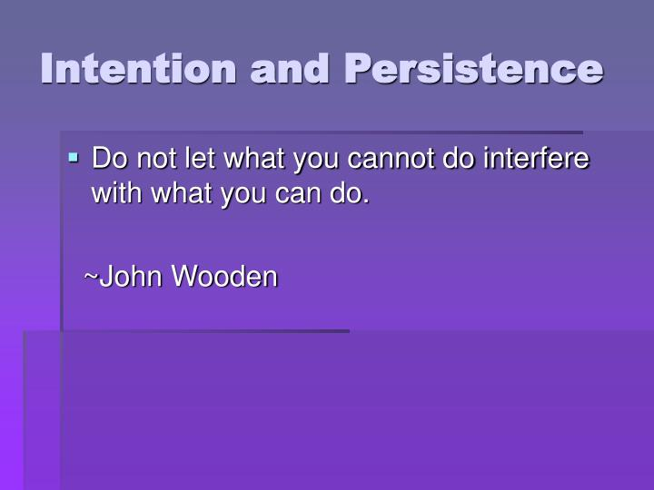 Intention and Persistence