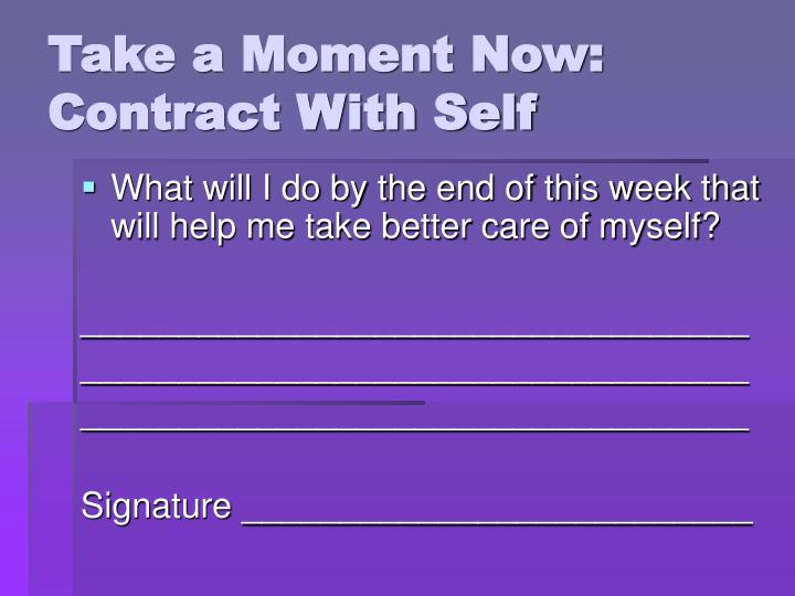 Take a Moment Now: Contract With Self