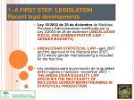 1 a first step legislation recent legal developments