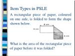 item types in psle12