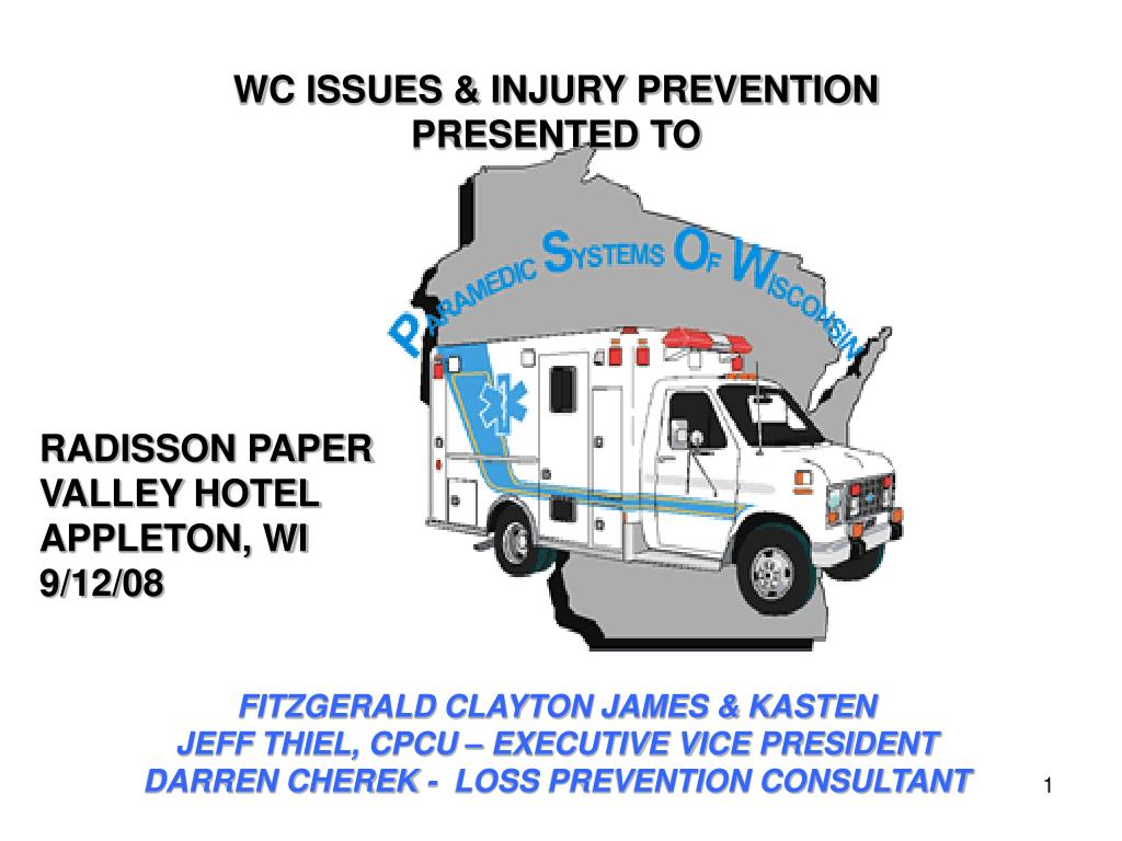 WC ISSUES & INJURY PREVENTION