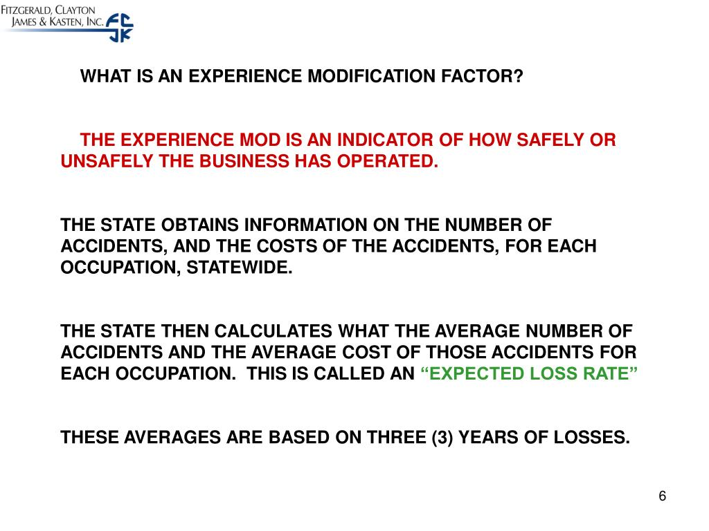 WHAT IS AN EXPERIENCE MODIFICATION FACTOR?