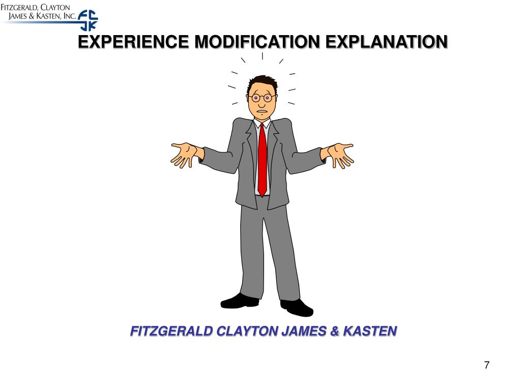 EXPERIENCE MODIFICATION EXPLANATION