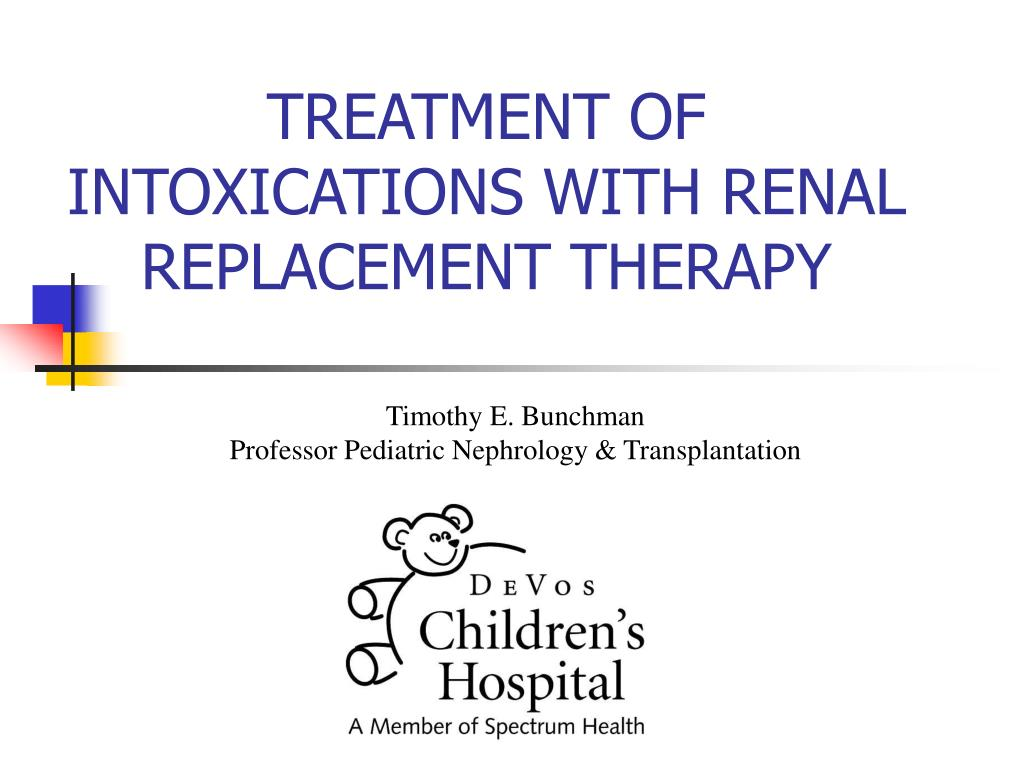 treatment of intoxications with renal replacement therapy l.
