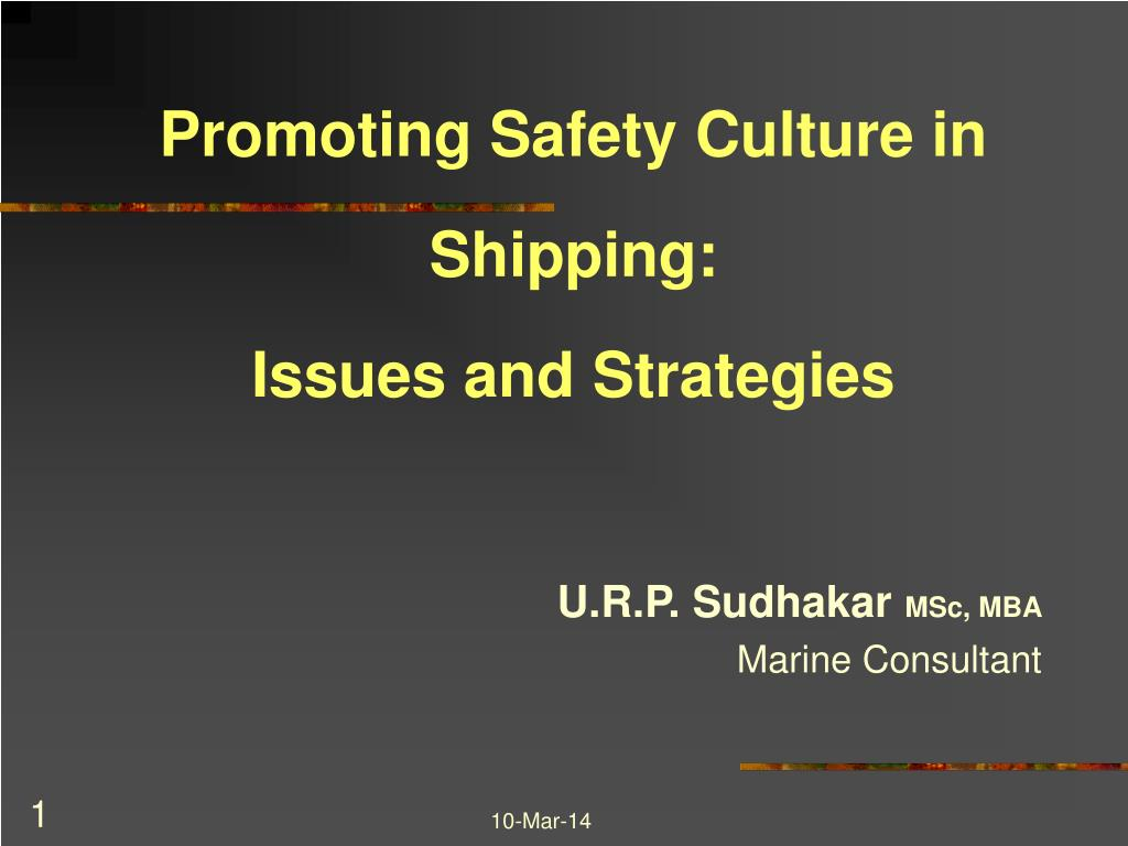 promoting safety culture in shipping issues and strategies l.