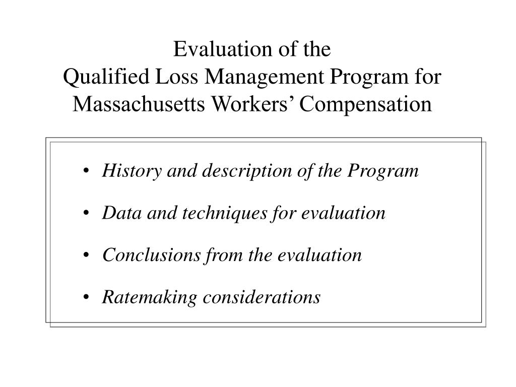 evaluation of the qualified loss management program for massachusetts workers compensation l.