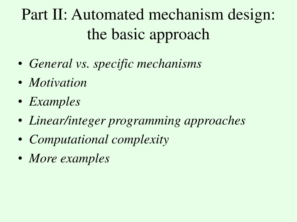 Part II: Automated mechanism design: the basic approach