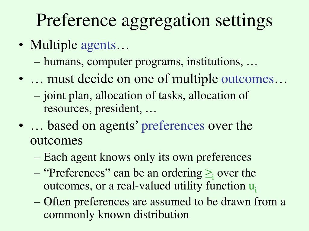 Preference aggregation settings