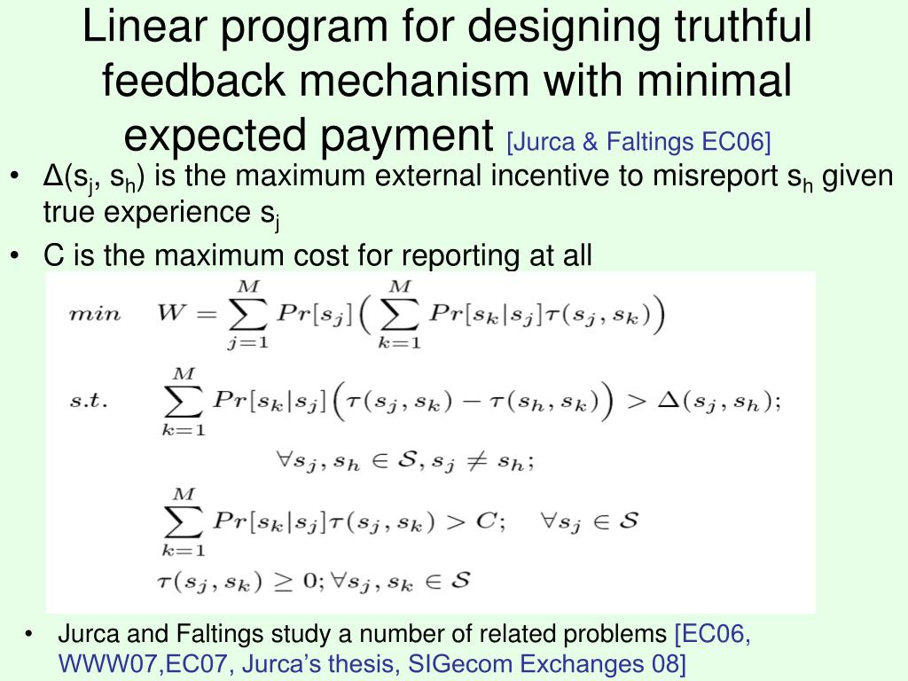 Linear program for designing truthful feedback mechanism with minimal expected payment