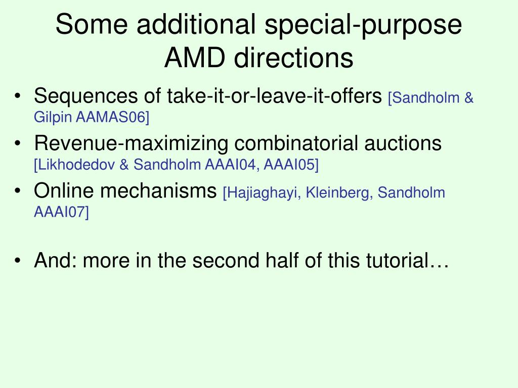 Some additional special-purpose AMD directions