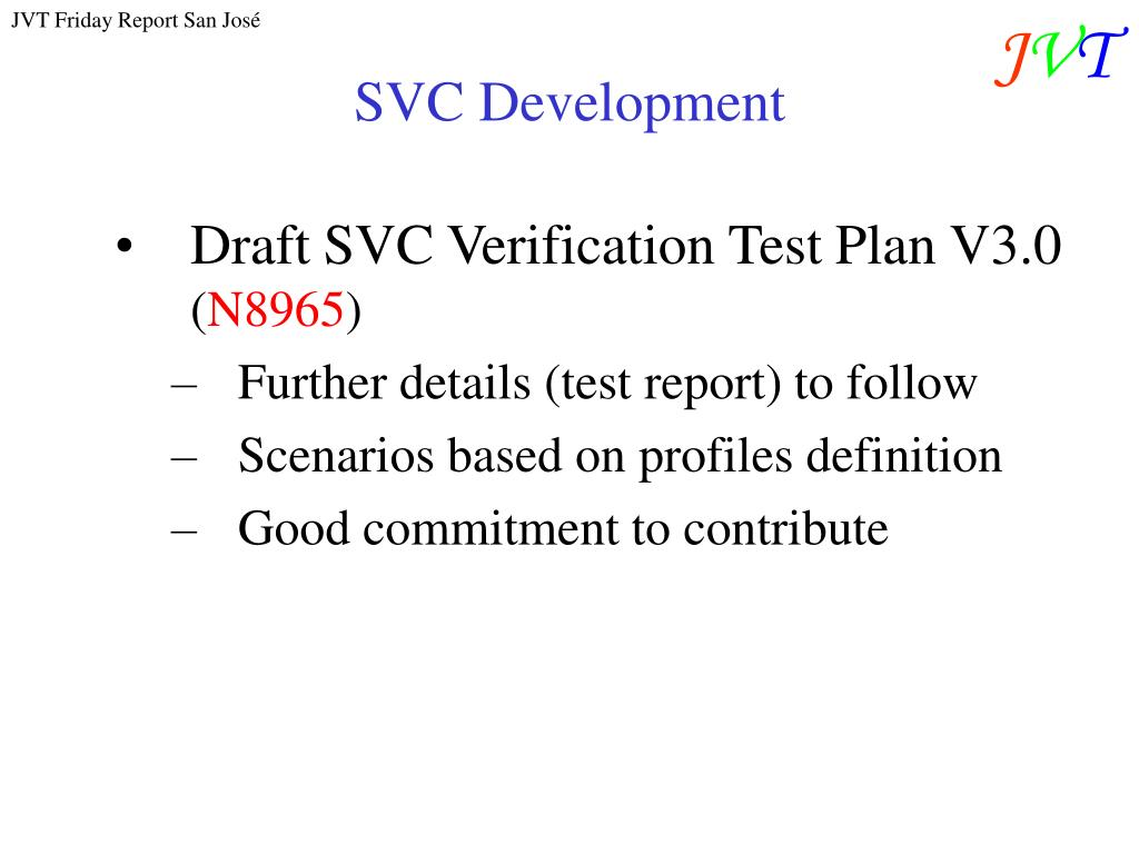 SVC Development