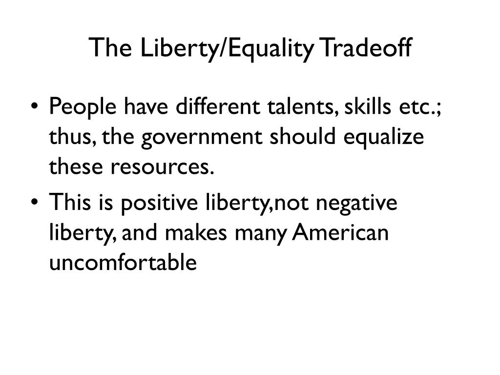 The Liberty/Equality Tradeoff