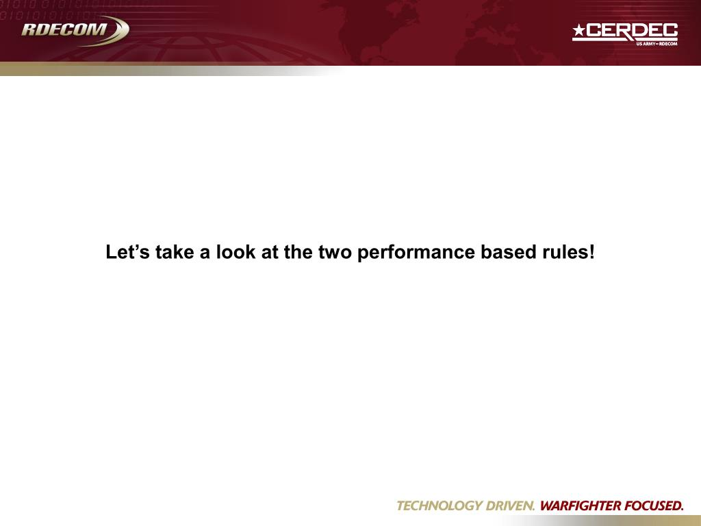 Let's take a look at the two performance based rules!