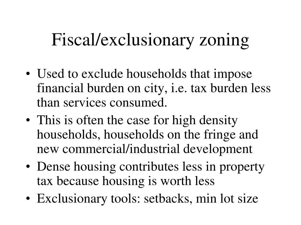 Fiscal/exclusionary zoning