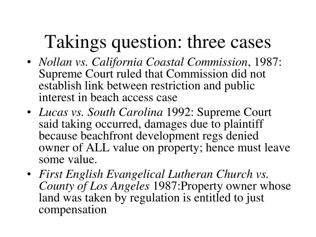 Takings question: three cases