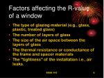 factors affecting the r value of a window