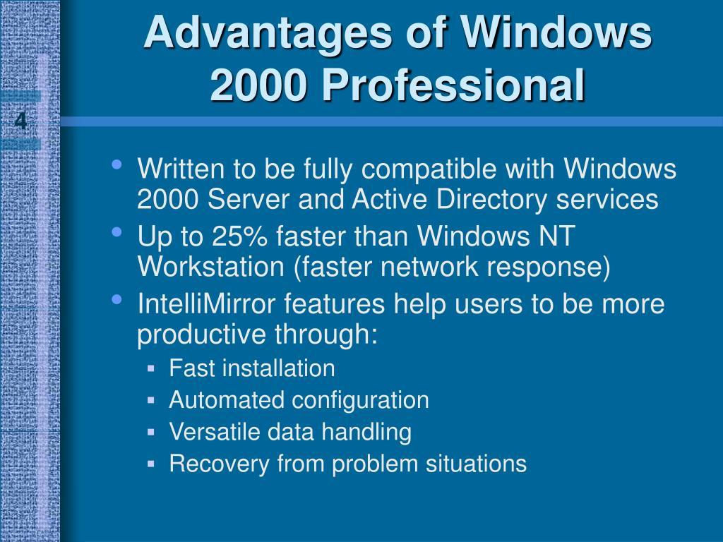 Advantages of Windows 2000 Professional