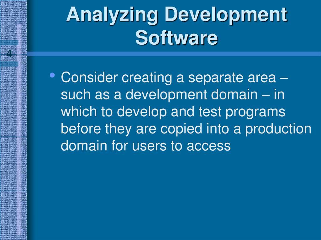 Analyzing Development Software