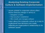 analyzing existing corporate culture software implementation