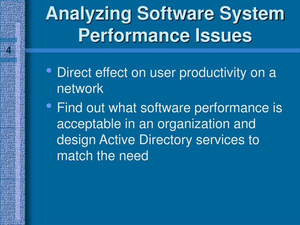 Analyzing Software System Performance Issues