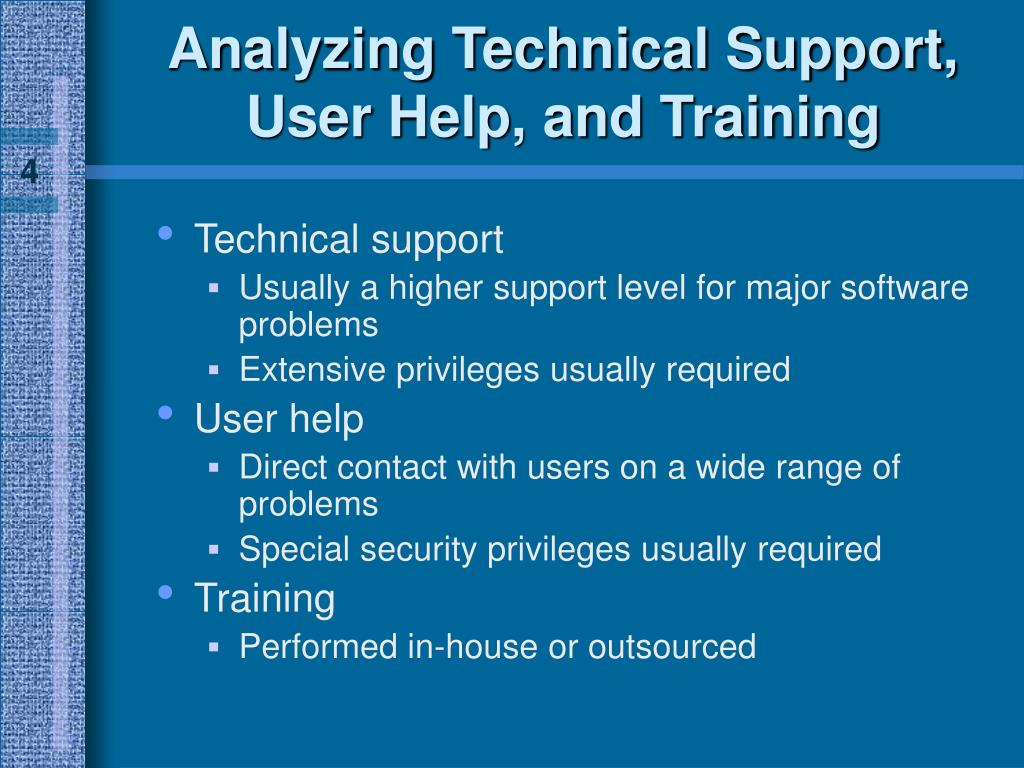 Analyzing Technical Support, User Help, and Training