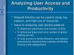 analyzing user access and productivity