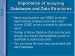 importance of analyzing databases and data structures