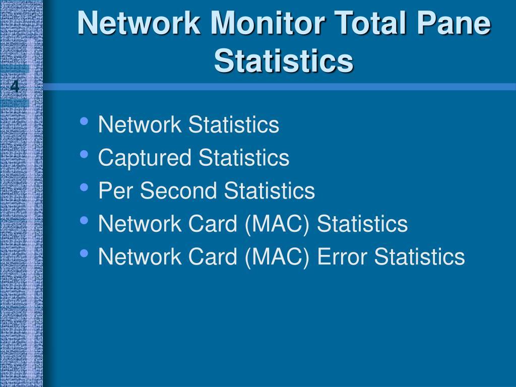 Network Monitor Total Pane Statistics