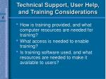 technical support user help and training considerations73