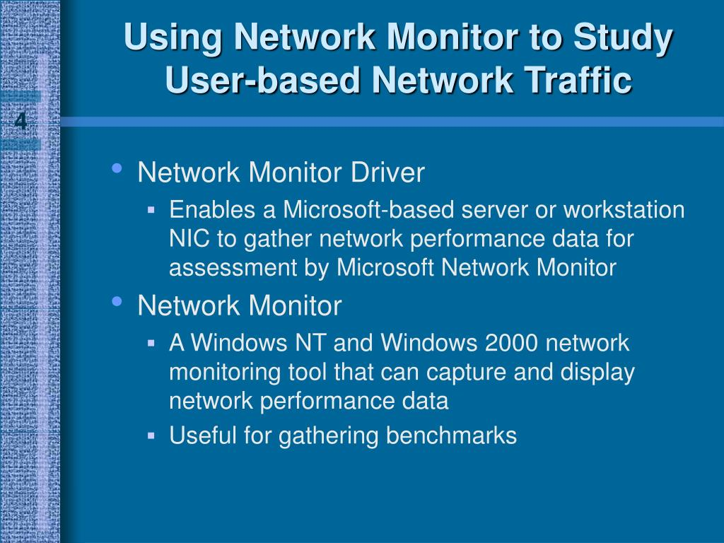 Using Network Monitor to Study User-based Network Traffic