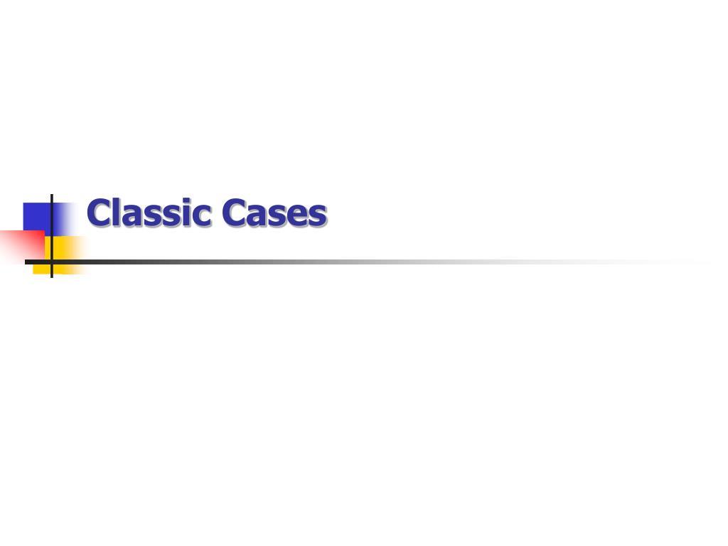 classic cases l.
