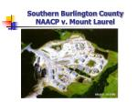 southern burlington county naacp v mount laurel52
