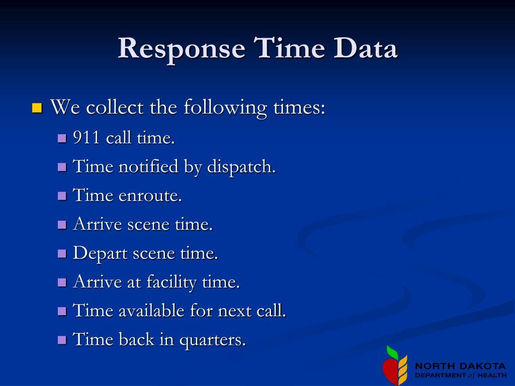 Response Time Data