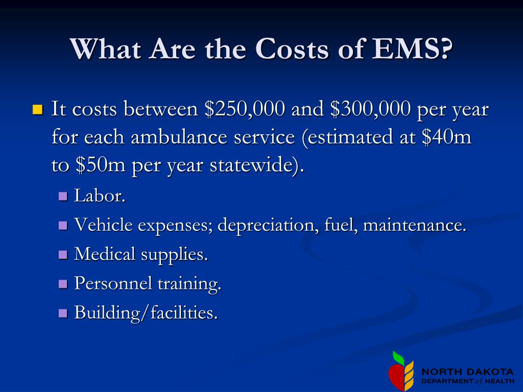 What Are the Costs of EMS?