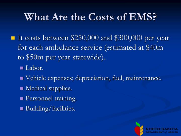 What are the costs of ems