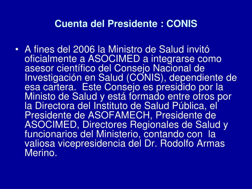 Cuenta del Presidente : CONIS